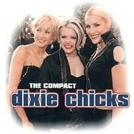 The Compact Dixie Chicks (CD)