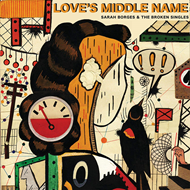 Love's Middle Name (CD)