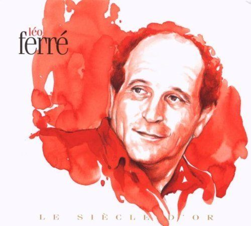 Le Siecle D'or - Leo Ferre (2CD)