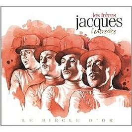 Le Siecle D'or - Freres Jacques (2CD)