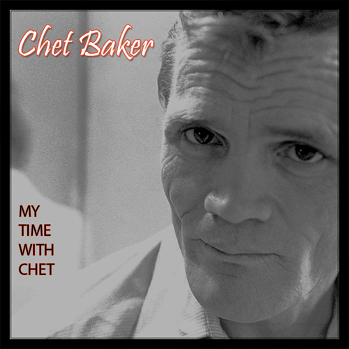 My Time With Chet (CD)