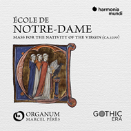 Ecole De Notre Dame: Mass For The Nativity Of The Virgin (CD)