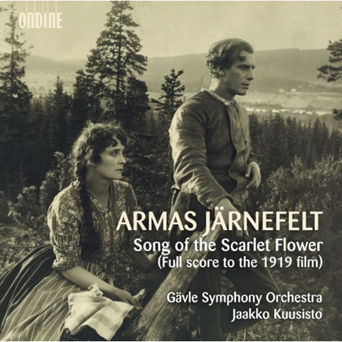 Järnefelt: Song Of The Scarlet Flower (Full Score To The 1919 Film) (2CD)
