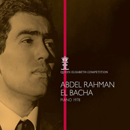 Abdel Rahman El Bacha - Queen Elisabeth Competition, Piano 1978 (CD)