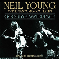 Goodbye Waterface - New York Broadcast 1973 (CD)