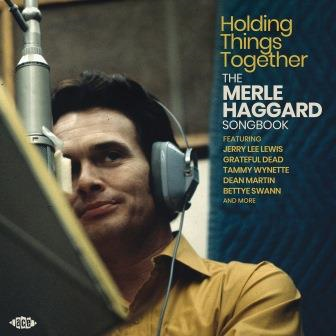 Holding Things Together: The Merle Haggard Songbook (CD)