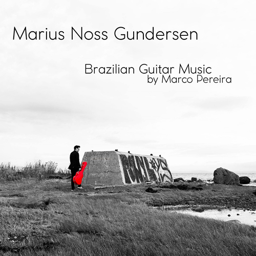 Marius Noss Gundersen - Brazilian Guitar Music (CD)