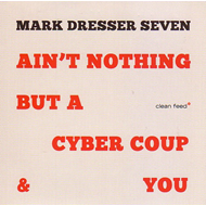 Produktbilde for Ain't Nothing But A Cyber Coup You (CD)