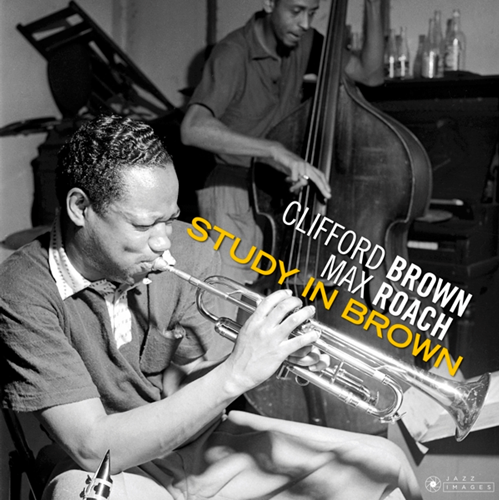 Study In Brown + Clifford Brown & Max Roach + At Basin Street (2CD)