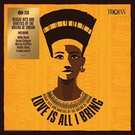 Produktbilde for Love Is All I Bring - Reggae Hits And Rarities By The Queens Of Trojan (2CD)