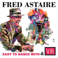 Produktbilde for Easy To Dance With/Now: Fred Astaire (UK-import) (CD)