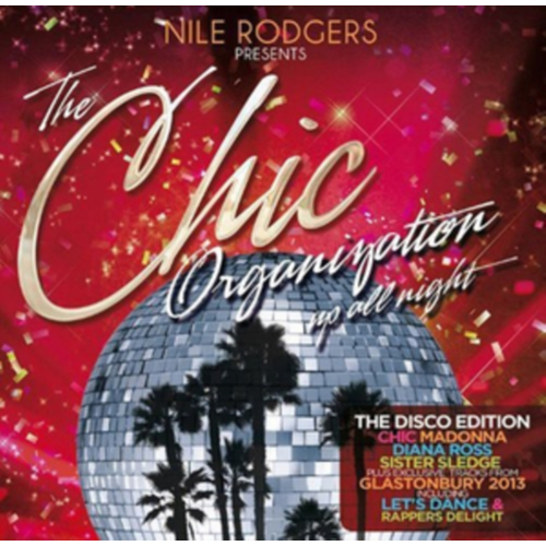 Nile Rogers Presents The Chic Organization: Up All Night (UK-import) (2CD)