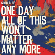 Produktbilde for One Day All Of This Won't Matter Any More (UK-import) (CD)