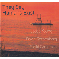 Produktbilde for They Say Humans Exist (CD)