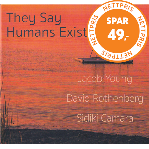 They Say Humans Exist (CD)
