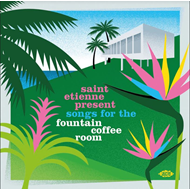 Produktbilde for Saint Etienne Present Songs For The Fountain Coffee Room (CD)