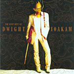 The Very Best Of Dwight Yoakam (CD)