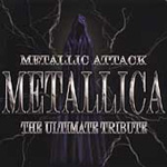 Metallic Attack: The Ultimate Metallica Tribute (CD)