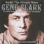 Under The Silvery Moon: Previously Unreleased Recordings (CD)