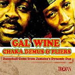 Gal Wine - Dancehall Gems From Jamaica's Dynamic Duo (CD)