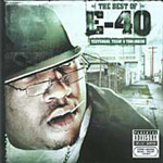 The Best Of E-40: Yesterday Today & Tomorrow (CD)