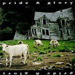 Pride & Glory (2CD)