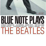 Blue Note Plays The Beatles (CD)