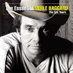 The Essential Merle Haggard: The Epic Years (CD)