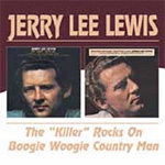 The Killer Rocks On/Boogie Woogie Country Man (CD)