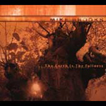 The Earth Is The Fullness (CD)