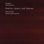 Chants, Hymns And Dances (CD)
