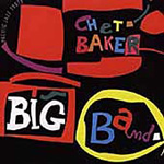 Chet Baker Big Band (Remastered) (CD)