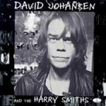 David Johansen & The Harry Smiths (CD)