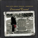 Produktbilde for The Late Great Daniel Johnston: Discovered Covered:  - A Tribute (USA-import) (2CD)