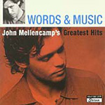 Words And Music: John Mellencamp's Greatest Hits (2CD)