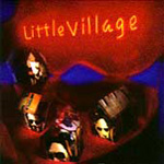 Little Village (CD)
