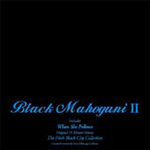 Black Mahogany II (CD)