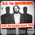 Die, Rugged Man, Die (CD)