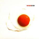 Whenever (CD)