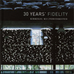 30 Years Fidelity (CD)