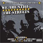 We Are Still The Streets (CD)