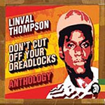 Don't Cut Off Your Dreadlocks: The Anthology 1975-1981 (2CD)