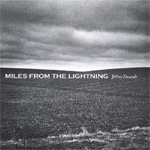 Miles From The Lightning (CD)