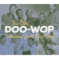 The Only Doo-Wop Collection You'll Ever Need (2CD)