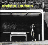 Would You Please Welcome Christer Knutsen (CD)