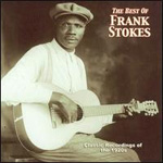 The Best Of Frank Stokes (CD)
