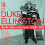 The Bubber Miley Era: 1924-1929 (CD)