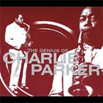 The Genius Of Charlie Parker (2CD Remastered)