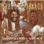 Gregory Isaacs Sings Dennis Brown (CD)