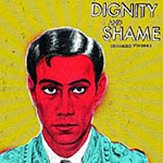 Dignity And Shame (CD)